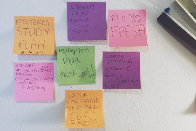 Post it notes can be used as friendly reminders of important tasks to be completed